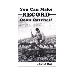 Black, Carroll - You Can Make Record Raccoon Catches