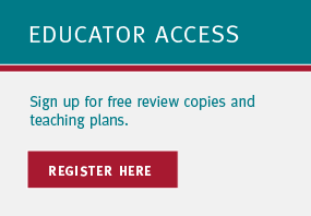 Educator Access: Sign up for free review copies and teaching plans. Register here!