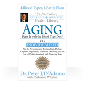 Aging: Fight It with the Blood Type Diet (S/C)