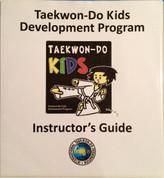 Taekwon-Do Kids Development Program Instructor's Guide - Front cover