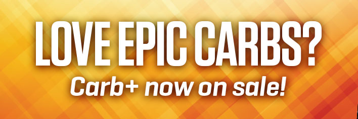 Love Epic Carbs? Carb+ is now on sale!