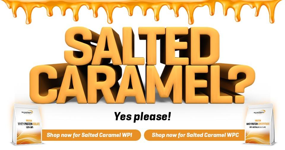 Salted Caramel proteins have arrived!