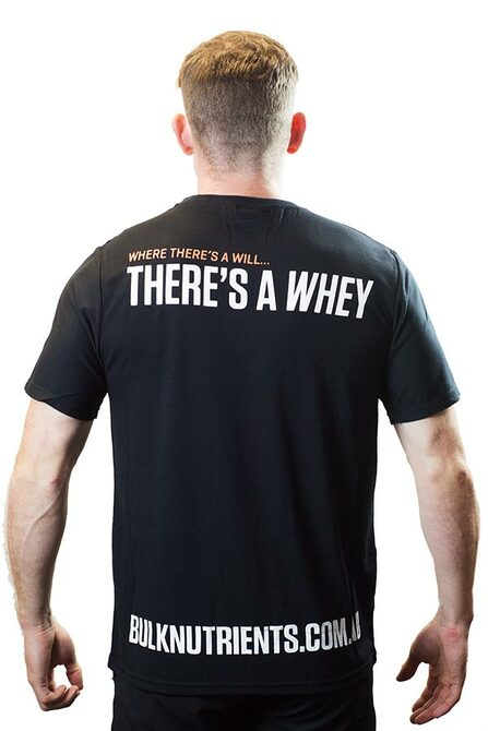 Bulk Nutrients' Limited Edition Tee  - Where there's a will... there's a whey!