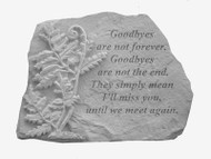 Memorial Stepping Stone: Goodbyes are not forever...