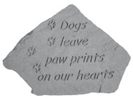 Pet Memorial Garden Stone: Dogs leave paw prints on our hearts
