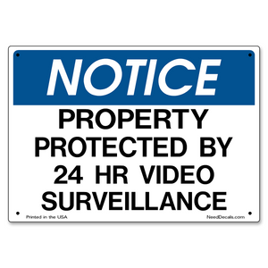 24 Hour Video Surveillance Sign - 10 x 7 inches