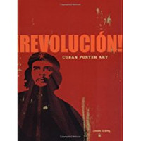 Lincoln Cushing, Revolucion!: Cuban Poster Art (Paperback)