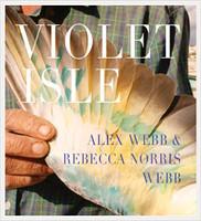 Pico Iyer (Author), Alex Webb (Photographer)   Alex Webb & Rebecca Norris Webb: Violet Isle: A Duet of Photographs from Cuba (Paperback)