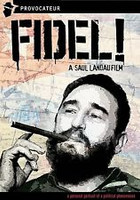 Fidel! A Film by Saul Landau. SOLD OUT!