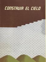 """Carlos Cárdenas #2392. """"Construa el cielo,"""" 1989. Serigraph print.  26 3/4 x 19 1/4 inches."""