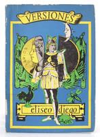 """Darío Mora (Cover) Eliseo Diego (Author) """"Versiones,""""  1970"""