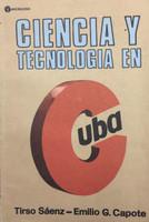 """Roberto Casanueva Ayala (Cover) Tirso W. Sáenz & Emilio G. Capote (Author) """"Ciencia y Tecnologia en Cuba,"""" 1989."""
