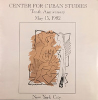 Center For Cuban Studies Tenth Anniversary. May 15, 1982.
