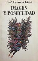 """Rafael Morante (Cover) Jose Lezama Lima (Author) """"Imagen y posibilidad"""" 1981."""