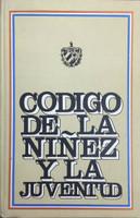 """Editorial de Ciencias Sociales (Publisher) """"Código de la niñez y la juventud."""" 1978."""