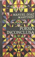 Regulo Cabrera (Cover) Manuel Diaz Martinez (Author) Poesia Inconclusa, 1985