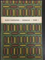 "Raúl Martínez (Cover) Alejo Carpentier (Author) 'Crónicas,"" 1978."