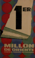 "Unsigned ""1 Millon de Oriente,"" ND. Silk screen, 30"" x 20."""