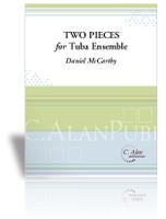 Two Pieces for Tuba Ensemble