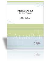 Prelude 1.5 for Solo Timpani