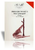 Prelude to Act 3 from 'Lohengrin' (Wagner)