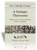 Grainger Threesome, A