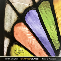 Stained Glass: Music for Percussion by David Gillingham (CD)