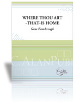 Where Thou Art–That–Is Home (Solo Marimba)