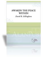 Awaken the Peace Within (Trio for Trumpet, Cello & Marimba)