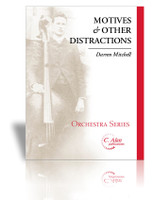 Motives & Other Distractions (String Orch Gr. 4)