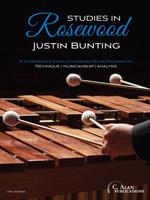 Studies in Rosewood: 10 Intermediate 4-Mallet Marimba Solos