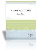 Love Most True, A