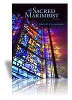 Sacred Marimbist, The (Volume 1)