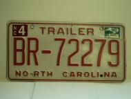 2010 NORTH CAROLINA Trailer License Plate BR 72279