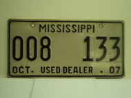 2007 MISSISSIPPI Used Auto Dealer License Plate 009 133
