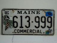 2013 MAINE Commercial Vanity License Plate 613 999