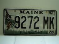 2005 MAINE Vacationland License Plate 9272 MK