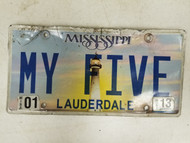 2013 Mississippi Lauderdale County License Plate MY FIVE Vanity