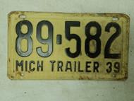 1939 Michigan Trailer License Plate 89-582