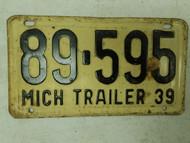1939 Michigan Trailer License Plate 89-595