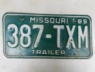 1985 Missouri Trailer License Plate 387-TXM