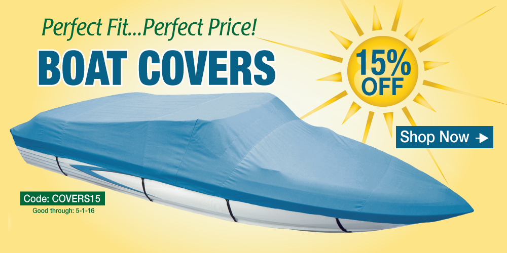 15% off Boat Covers - Use Coupon Code COVERS15