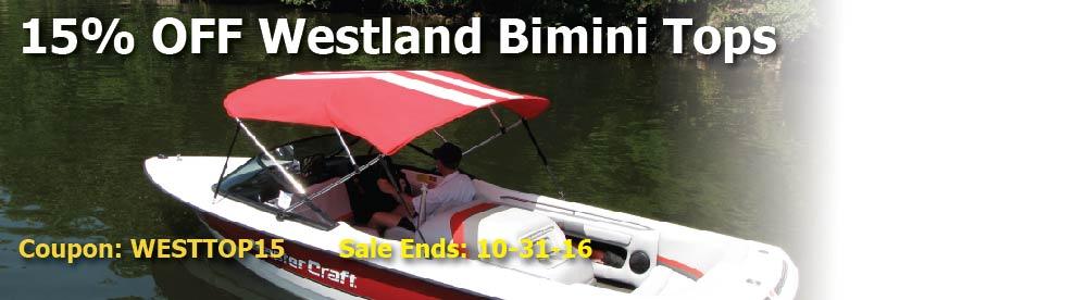 15% off Westland Bimini Tops Coupon: WESTTOP15 Ends: 10-31-16