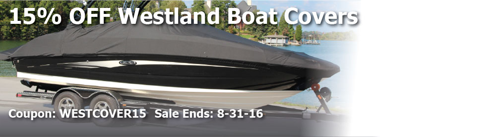 15% off Westland Boat Covers: coupon code WESTCOVER15