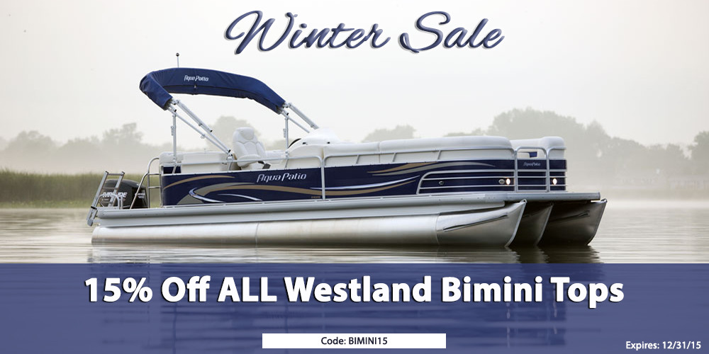 Winter Sale: 15% Off all Westland Bimini Tops - use code BIMINI15 in cart - Expires 12/31/15