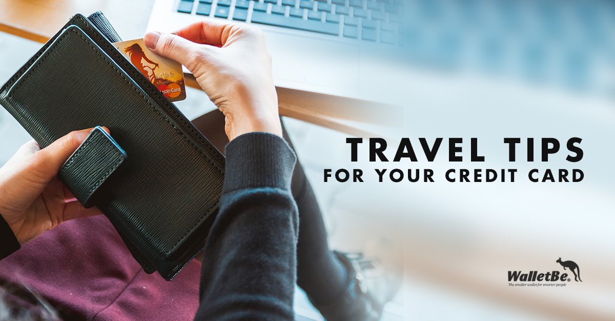 Travel Tips For Your Credit Card Walletbe