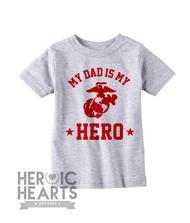 My Dad Is My Hero USMC Onesie or Shirt