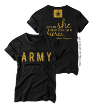 Though She Be Little Shirt - Army