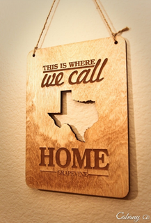 Personalized State Cutout Sign - Where we call Home