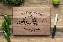 Walnut Personalized Cutting Board ~ Owl Always Love You